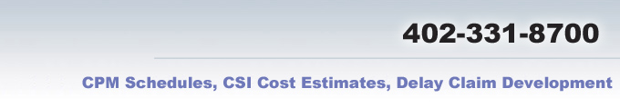 call us 402.331.8700 Estimating claims analysis method scheduling CSI division